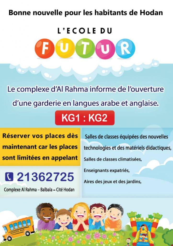 L'École du Futur - Le complexe Al Rahma informe de l'ouverture d'une garderie en langues arabe et anglaise