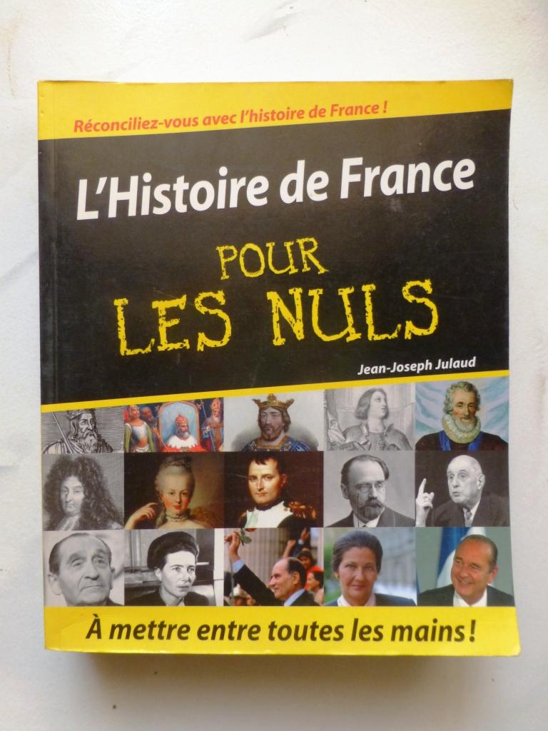 Livre l 39 histoire de france pour les nuls de 700 pages djib - Immobilier pour les nuls ...